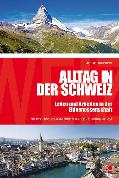 Alltag in der Schweiz
