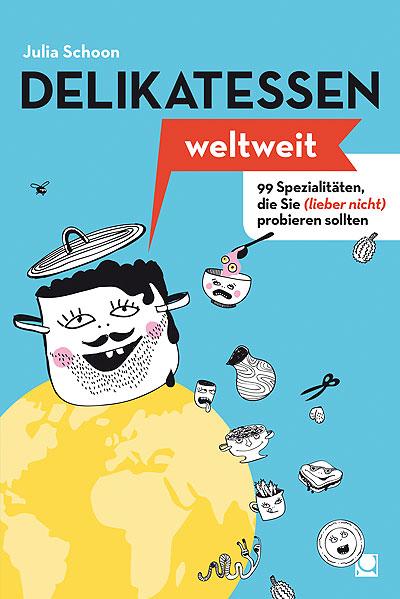 Delikatessen weltweit