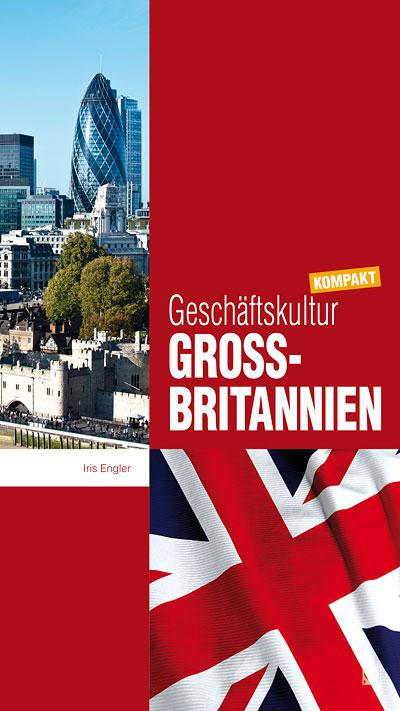 Geschäftskultur Großbritannien kompakt