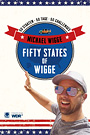 Fifty States of Wigge