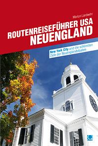 Routenreiseführer USA - Neuengland